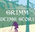 Grimm Bedtime stories